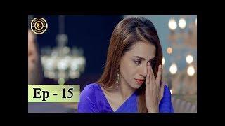 Iltija - Ep 15 | Affan Waheed - Tooba Siddiqui - Top Pakistani Dramas