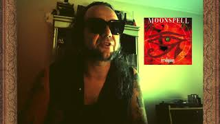 MOONSPELL - Lisboa Under The Spell Track by Track #3 (Irreligious) | Napalm Records