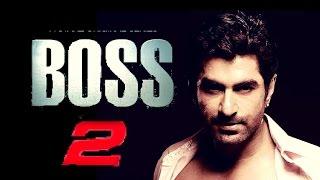 images Boss 2 Upcoming Bengali Action Movie 2017 First Look Latest News Jeet Subhasree Nusrat