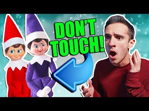 ELF ON THE SHELF IS REAL 7 DON T TOUCH