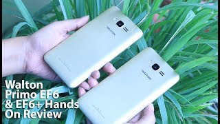 Walton Primo EF6 & EF6+ Hands on Review