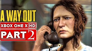 A WAY OUT Gameplay Walkthrough Part 2 [1080p HD Xbox One X] - No Commentary
