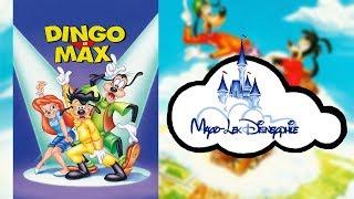 Disneyphile - 71 - Dingo et Max