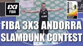 FIBA 3X3 Andorra Dunk Contest 2017