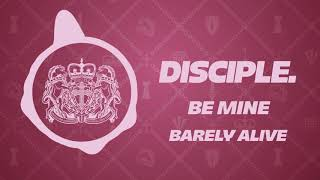 Barely Alive - Be Mine [FREE DOWNLOAD]