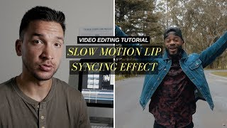 Slow Motion Lip Sync Effect For Music Videos | Video Editing Tutorial