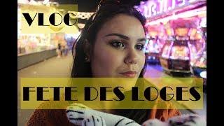 UN TOUR A LA FETE DES LOGES ?? VLOG #1