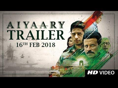 Xxx Mp4 Aiyaary Trailer Neeraj Pandey Sidharth Malhotra Manoj Bajpayee Releases 16th February 2018 3gp Sex