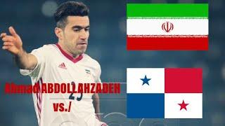 Ahmad ABDOLLAHZADEH (Iran) vs./ Panama | International Friendly 2018