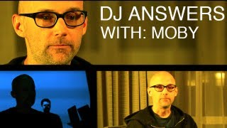 DJ Answers with: Moby