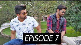 Hum Kahan Chal Diye | Ep. 07 | DhoomBros