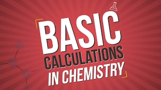 Basic Calculations in Chemistry