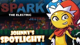 Johnny's SPOTLIGHT! - Spark the Electric Jester