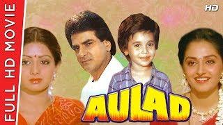 Aulad 1987 Full Movie HD | Jeetendra  | Sridevi | B4U HD Movies