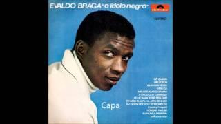 Evaldo Braga - Discografia (quase) Completa: 66 Músicas