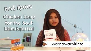 Chicken Soup for the Soul: Kekuatan Berpikir Positif | Review Buku | Booktuber Indonesia