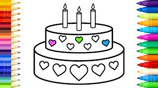Cake and Candles Coloring Pages - How to Draw Cake With Hearts - Learn Colors for Kids