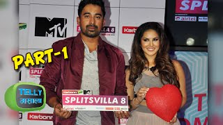 MTV Splitsvilla 8 Launch | Sunny Leone & Rannvijay Singh | Part 1