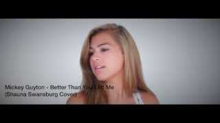 Mickey Guyton - Better Than You Left Me (Shauna Swansburg Cover)