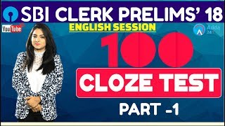 SBI Clerk Pre   100 Cloze Test Part- 1 By Anchal Mam   English