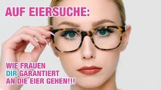 AUF EIERSUCHE!  Wie Frauen Dir garantiert an die Eier gehen!      | LUCY CAT