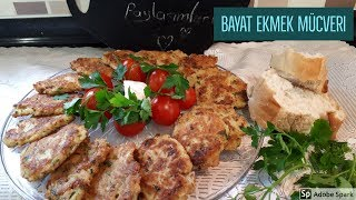 Bayat Ekmek Mücveri Tarifi -Hülya Ketenci - Kahvaltılık Tarifler