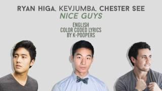 Ryan Higa, KevJumba & Chester See - Nice Guys Lyrics (Color Coded)    by: K-Poopers