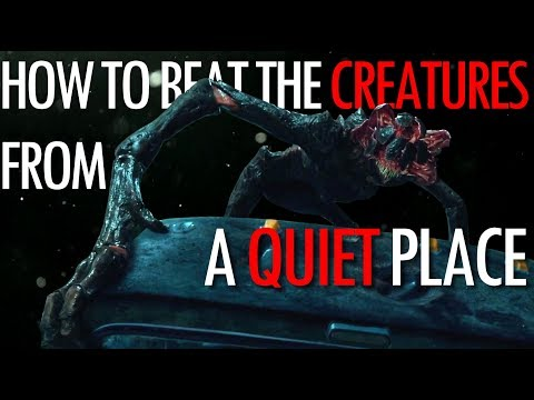 Xxx Mp4 4 Ways To Beat The Creatures From A Quiet Place 3gp Sex