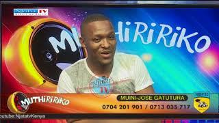 JOSE GATUTURA part 2 #utheriwaruriri