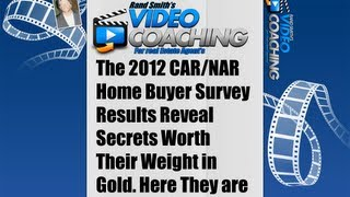 VIDEO COACHING FOR REAL ESTATE PRESENTS; 2012 CAR-NAR Buyer Secrets You Can Cash in on...