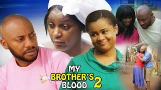 My Brother's Blood Season 2 - 2017 Latest Nigerian Nollywood Movie