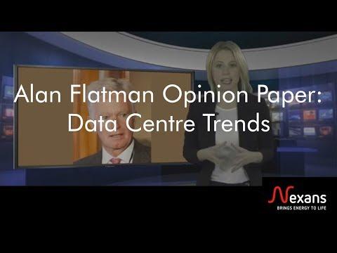 Nexans News March 2015: Alan Flatman Opinion Paper : Data Centre Trends