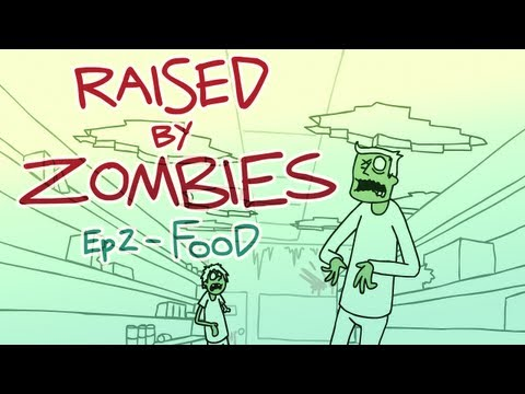 Raised By Zombies Ep 2 Food
