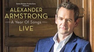 Alexander Armstrong - A Year Of Songs LIVE Trailer