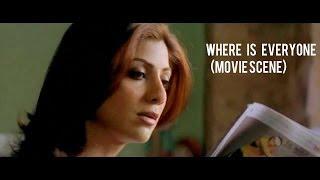 Where is everyone? (Movie Scene)