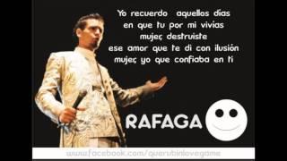 Vete Rafaga ( Letra ) TEMA 2015