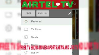 Airtel TV features-Free movies and TV shows of ALT Balaji Eros Now Youtube Sony liv HOOQatfreeofcost