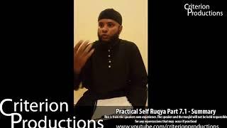 Practical Self Ruqya Part 7.1 - Summary By Saeed Abdullah