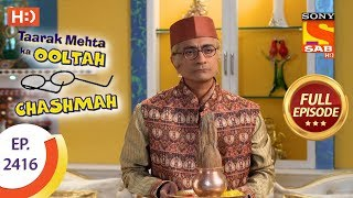 Taarak Mehta Ka Ooltah Chashmah - Ep 2416 - Full Episode - 5th March, 2018