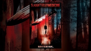 Slaughter Is the Best Medicine | Full Horror Movie