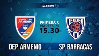 Primera C: Deportivo Armenio vs. Sportivo Barracas | #PrimeraCenTyC