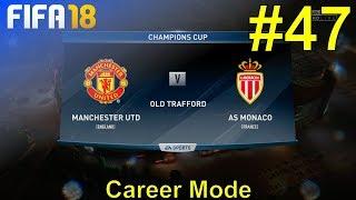FIFA 18 - Manchester United Career Mode #47: vs. AS Monaco