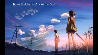 Kyau & Albert - About the Sun
