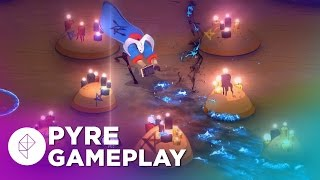 Pyre: First 20 Minutes of Gameplay from Supergiant's New Game