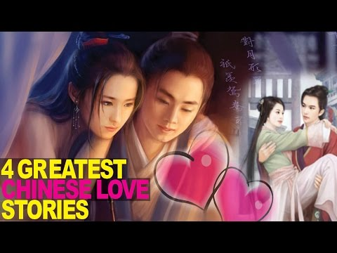 4 GREATEST Chinese Love Stories Ever Told