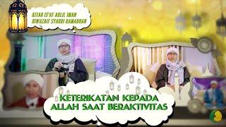 Madrasah Ramadhan Bersama Buya Yahya | 22 Ramadhan 1438 H