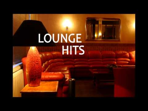 Xxx Mp4 Lounge Hits The Best Of Lounge Music 3gp Sex