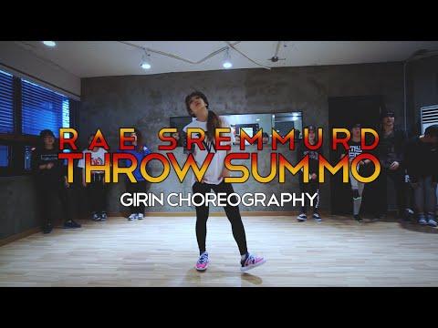 GIRIN Class | Throw Sum Mo @RaeSremmurd | Soul Dance School 쏘울댄스