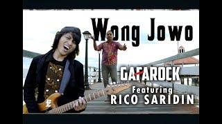 WONG JOWO - Gafarock Feat. Rico Saridin (Official Music Video)