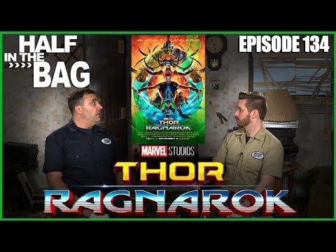 Half in the Bag Episode 134 Thor Ragnarok